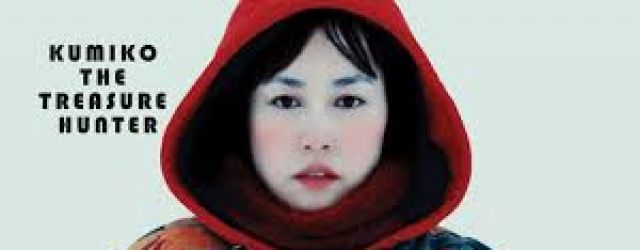 Kumiko, the Treasure Hunter (2014) FILM