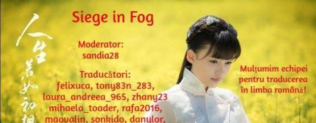 Siege in Fog (2018)