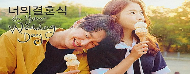 On Your Wedding Day (2018)FILM
